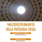 Multidisciplinareità della Patologia ossea