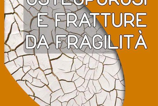 Osteoporosi e Fratture da Fragilità